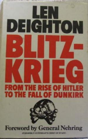 Blitzkrieg - Len Deighton