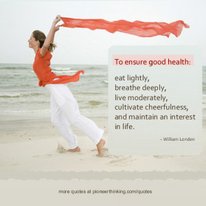 To Ensure Good Health – William Londen