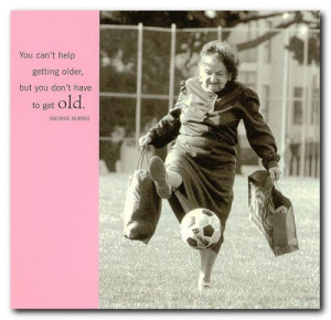 Famous old age quotes and sayings