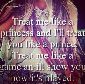 Treat Me Like A Princess