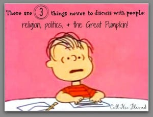 Politics according to Linus ~ he was way ahead of his time ;)