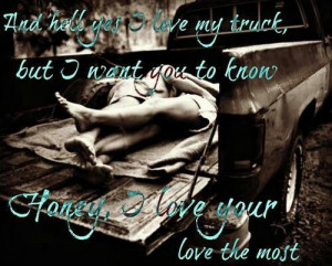 love u more than my truck
