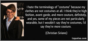 More Christian Siriano Quotes