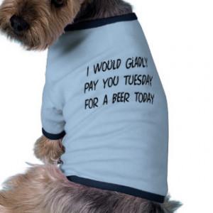 Fun Birthday Sayings Dog T-Shirts and Clothing