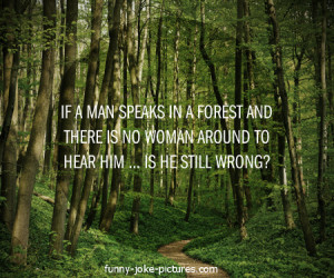 Funny Man Speaks Forest Wrong Question Meme Quote Saying Joke