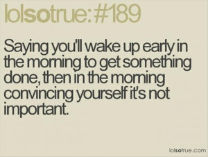 Waking up early quotes funny wallpapers