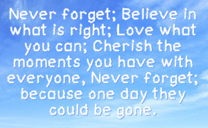 Cherish Your Loved Ones Quotes http://fstatuses.com/death-facebook ...