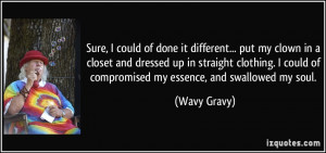 More Wavy Gravy Quotes