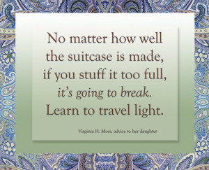 Beautiful quote about living a simple but a purpose driven life. :)