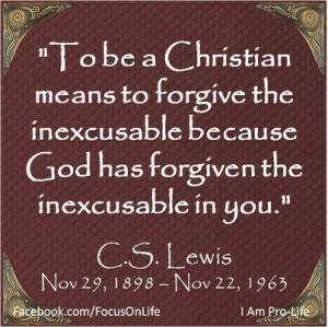 CS Lewis----- perfectly put!!!!! I think this a lot but this is ...