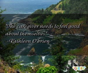 caregiver quotes follow in order of popularity. Be sure to bookmark ...