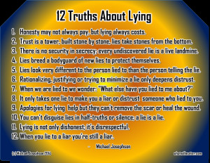 12 truths about lying 1 honesty may not always pay but lying always ...