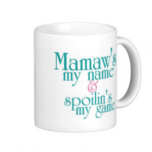 Spoilins My Game-Mamaw 3 Mugs