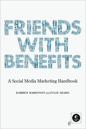An Excerpt from Friends with Benefits: A Social Marketing Handbook