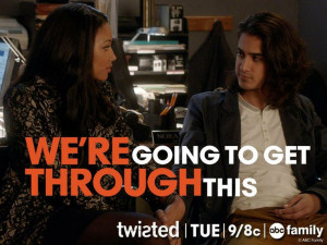 Twisted ABC Family | Season 1, Episode 9 The Truth Will Out | Quotes