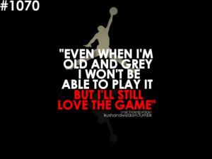 ... , love, love the game, michael jordan, play bllin, quote, sport