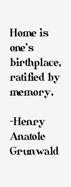 henry-anatole-grunwald-quotes-4684.png