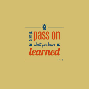 Inspirational-Yoda-Quotes-Pass-On.png