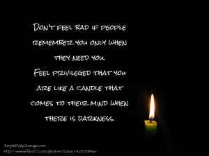 You Are Like A Candle When There is Darkness