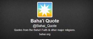 ... the baha i faith visit their website san antonio baha i s bahai quote