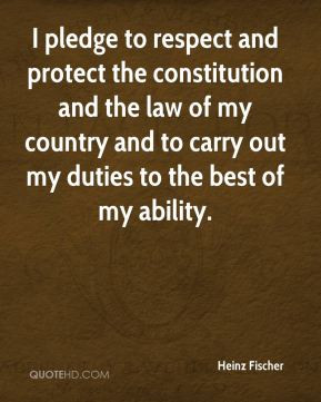 Heinz Fischer - I pledge to respect and protect the constitution and ...