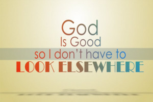 God%2BIs%2BGood.jpg#god%20is%20good%20720x480