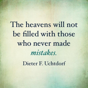 Quote by D. Uchtdorf