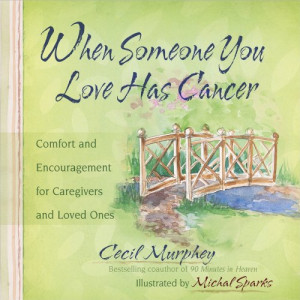 ENCOURAGING WORDS FOR CANCER PATIENTS