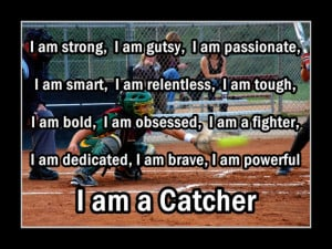 Softball Poster I AM A CATCHER Quote Inspiration Motivation Pride ...