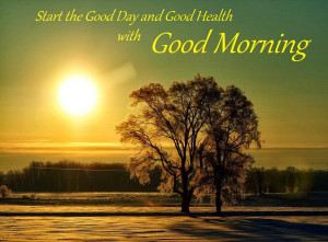Good Day and Health with Good Morning Wishes Images