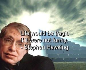 stephen-hawking-quotes-sayings-life-funny-tragic-wisdom-300x244.jpg