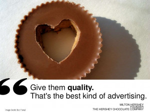 ... märkt hershey kvalitet milton hershey quotes kommentera reklamradio