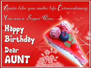 Special Aunt Quotes Very happy birthday dear aunt