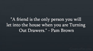 pam brown quote