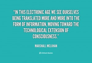 File Name : quote-Marshall-McLuhan-in-this-electronic-age-we-see ...