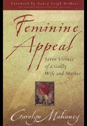 Feminine appeal - Carolyn love love love this book.
