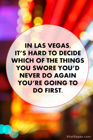 Las Vegas Quote We're Sharing as Words on an Image