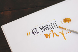 Ask Yourself Why Gets Most