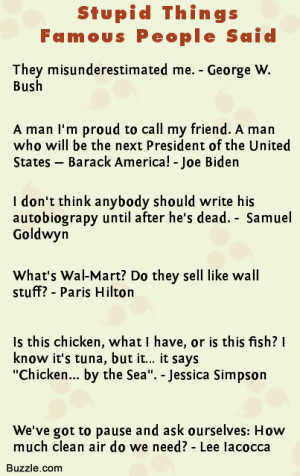 Stupid Quotes by Famous People