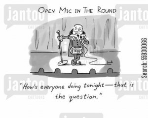 hamlet cartoon humor: Shakespeare does stand-up comedy in the round.