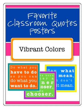 Favorite Classroom Quotes Posters (Vibrant Colors)