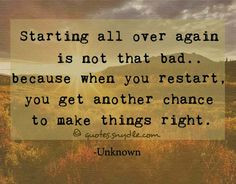 Quotes Humor, Starting Over Quotes, Quotes I, Second Chance Love ...