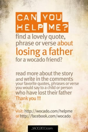 Help me find best father loss quotes for a friend