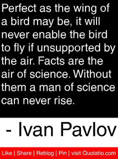 ... Quotes, Motivation Quotes, Pavlov Quotes, Quotes Quotations