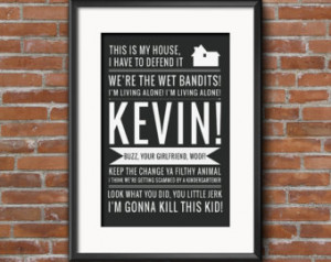 Quotes, Home Alone Poste r, Home Alone Print, Ya Filthy Animal, Buzz ...