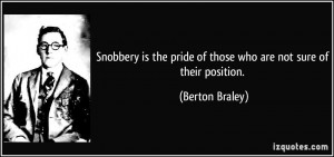 American Pride Quotes Snobbery is the pride of those