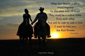 ... Hearts Make A Stand Together On The Solid Rock Of Trust - Cowboy Quote