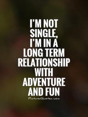 Single Quotes Fun Quotes Adventure Quotes