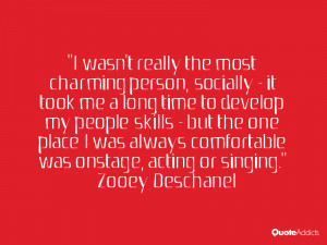 wasn't really the most charming person, socially - it took me a long ...