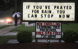 If You've Prayed For Rain, You Can Stop Now